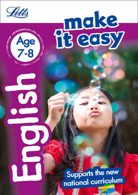 Letts Make it Easy - New Curriculum English Age 7-8 by Letts KS2, Alison Head, Louis Fidge