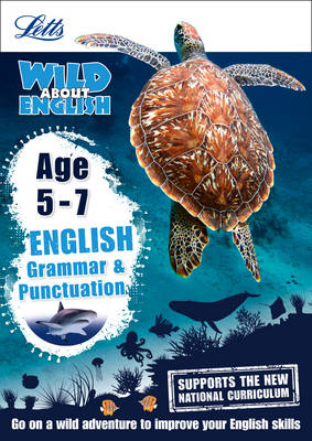 English - Grammar and Punctuation Age 5-7 by Letts KS1