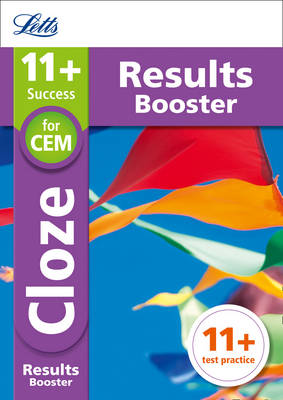 11+ Cloze Results Booster for the CEM Tests Targeted Practice Workbook by Letts 11+, Philip McMahon