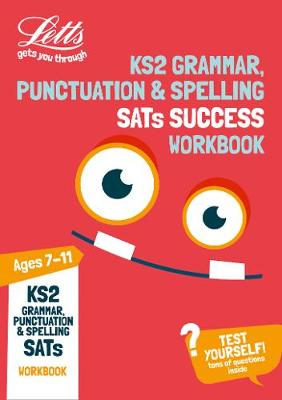 KS2 English Grammar, Punctuation and Spelling SATs Practice Workbook by Letts KS2