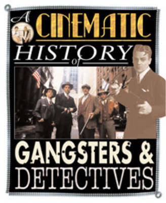 Gangsters and Detectives by Mark Wilshin