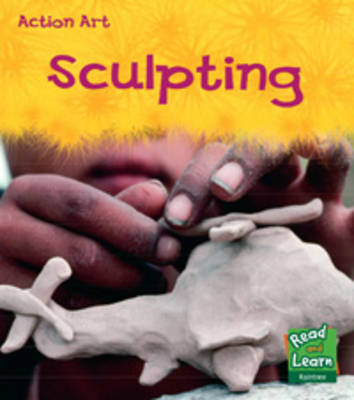 Sculpting by Isabel Thomas