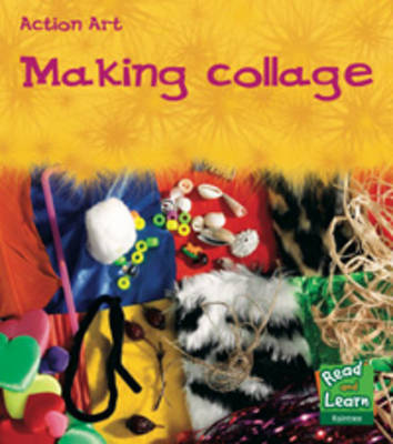 Making Collage by Isabel Thomas