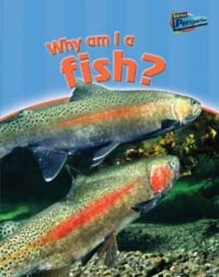 Why am I a Fish? by Greg Pyers