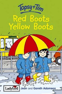 Red Boots, Yellow Boots by Gareth Adamson, Jean Adamson