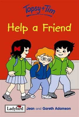 Topsy and Tim Help A Friend by Jean Adamson