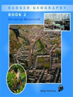 Badger Geography KS2 : Pupil Book 2 for Year 4 by Christine Moorcroft