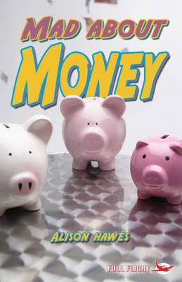 Mad About Money! by Alison Hawes