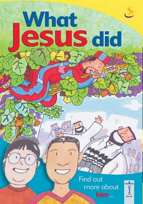 What Jesus Did by Denise Abrahall