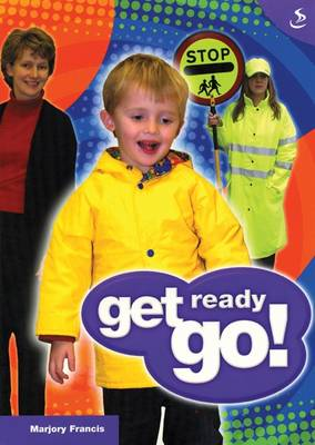 Get Ready Go! by Marjory Francis, Nick Harding, Claire Harding