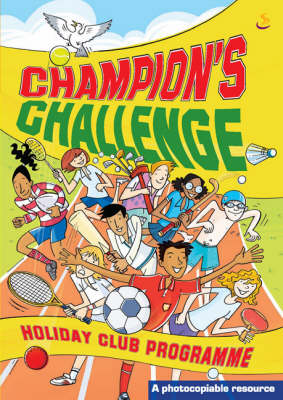 Champion's Challenge Holiday Club Programme by Helen Franklin