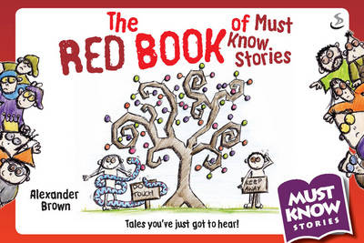 The Red Book of Must Know Stories by Alexander Brown