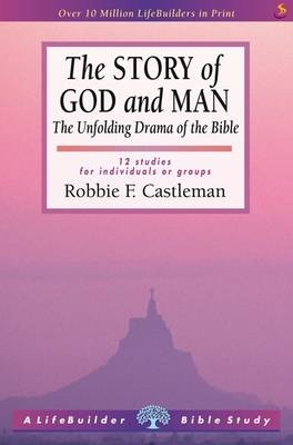 The Story of God and Man by Robbie Castleman