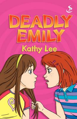 Deadly Emily by Kathy Lee