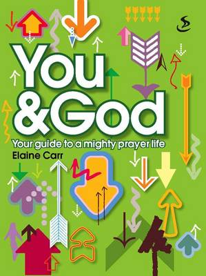 You and God by Elaine Carr