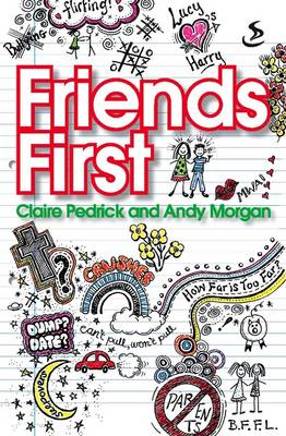 Friends First by Claire Pedrick, Andy Morgan