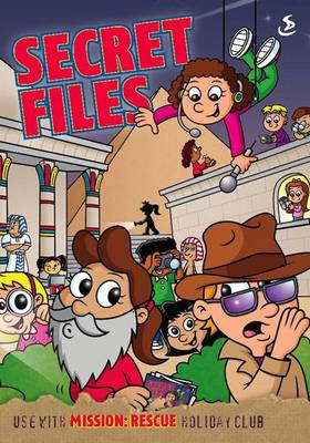 Mission: Rescue Secret Files by Alex Taylor
