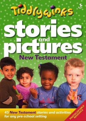 Stories and Pictures New Testament by Rachel Wild