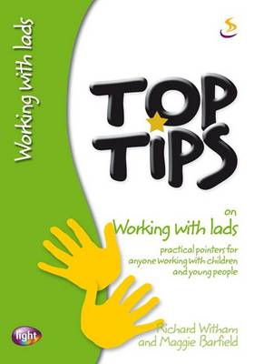 Top Tips on Working with Lads by Richard Witham