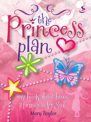 The Princess Plan by Mary Taylor