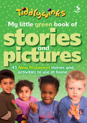 My Little Green Book of Stories and Pictures (New Testament) by Maggie Barfield