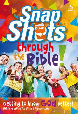 Snapshots Through the Bible by