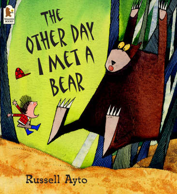 The Other Day I Met a Bear by Russell Ayto