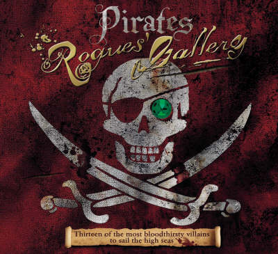 Pirates Rogues' Gallery by John Matthews