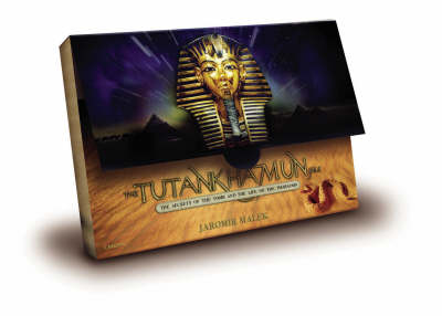 Tutankhamun The Secrets of the Tomb and the Life of the Pharaohs by Jaromir Malek