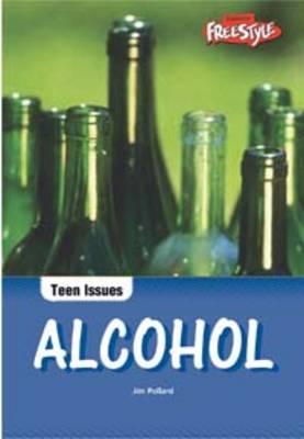 Alcohol by Jim Pollard, Chloe Kent