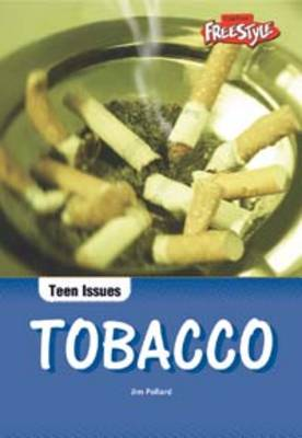 Tobacco by Jim Pollard, Chloe Kent