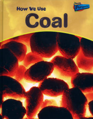 How We Use Coal by Chris Oxlade