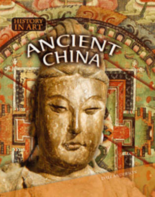 Ancient China by Dale Anderson