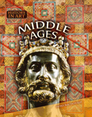 Middle Ages by Fiona MacDonald
