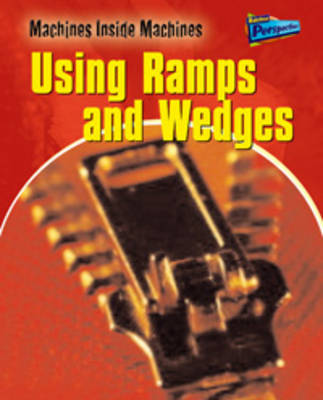 Using Ramps and Wedges by Wendy Sadler