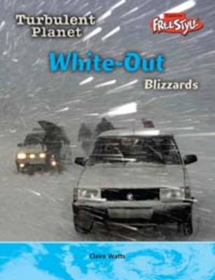 White-out Blizzards by Carol Baldwin