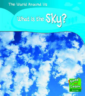 What's in the Sky? by Monica Hughes