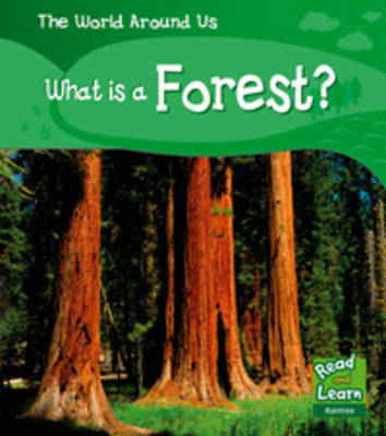 What is a Forest by Patricia Whitehouse