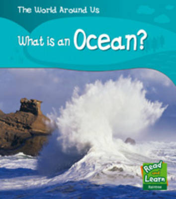 What's is an Ocean? by Patricia Whitehouse