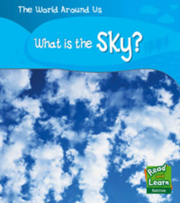 What is the Sky? by Monica Hughes