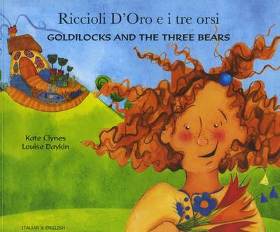 Goldilocks and the Three Bears in Italian and English by Kate Clynes