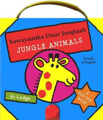 Jungle Animals in Somali and English by Jo Lodge
