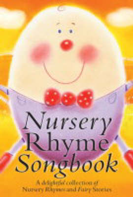 Nursery Rhyme Songbook by