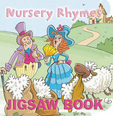 Nursery Rhymes Jigsaw Book by Mark Davis