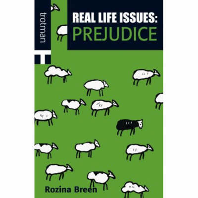 Real Life Issues: Prejudice by Rozina Breen