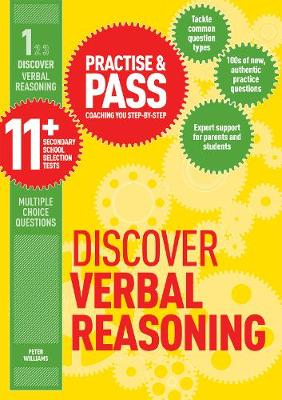 Practise & Pass 11+ Level One: Discover Verbal Reasoning by Peter Williams