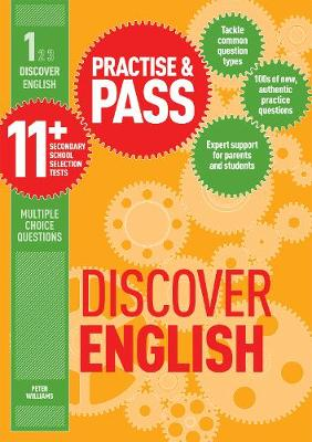 Practise & Pass 11+ Level One: Discover English by Peter Williams