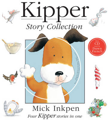 Kipper Story Collection by Mick Inkpen