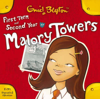 First Term & Second Form by Enid Blyton