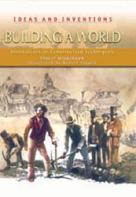 Building a World by Philip Wilkinson